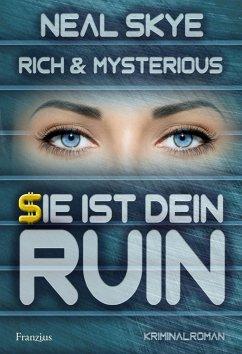 Rich & Mysterious - Skye, Neal