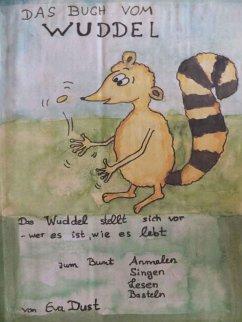 Das Buch vom Wuddel (eBook, ePUB) - Dust, Eva