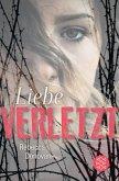 Liebe verletzt / Liebe-Trilogie Bd.1
