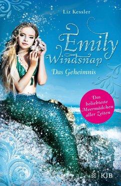 Das Geheimnis / Emily Windsnap Bd.1 - Kessler, Liz