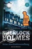 Seine Abschiedsvorstellung / Sherlock Holmes Neuübersetzung Bd.8