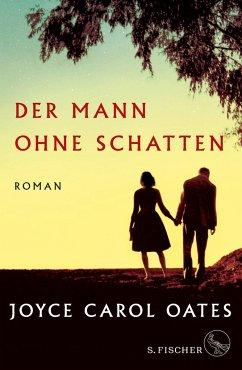 Der Mann ohne Schatten - Oates, Joyce Carol