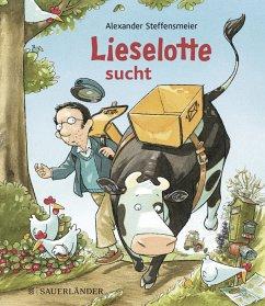 Lieselotte sucht (Mini-Broschur) - Steffensmeier, Alexander