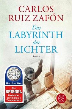 Das Labyrinth der Lichter / Barcelona Bd.4 - Ruiz Zafón, Carlos