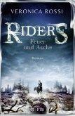 Feuer und Asche / Riders Bd.2