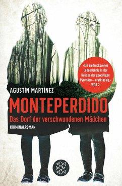 Monteperdido - Das Dorf der verschwundenen Mädchen - Martínez, Agustín