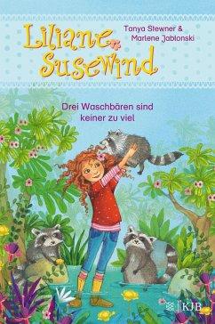 Drei Waschbären sind keiner zu viel / Liliane Susewind ab 6 Jahre Bd.8 - Stewner, Tanya