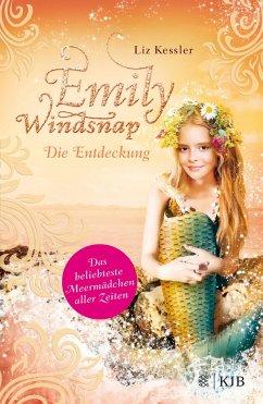 Die Entdeckung / Emily Windsnap Bd.3 - Kessler, Liz
