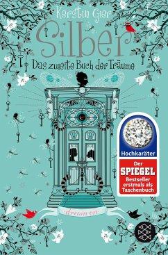 Silber - Das zweite Buch der Träume / Silber Trilogie Bd.2 - Gier, Kerstin