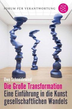Die Große Transformation - Schneidewind, Uwe