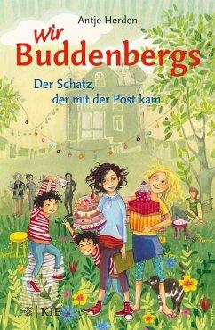 Der Schatz, der mit der Post kam / Wir Buddenbergs Bd.1 - Herden, Antje