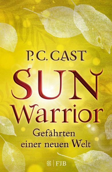 Sun Warrior / Gefährten einer neuen Welt Bd.2