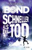 Schneller als der Tod / Young James Bond Bd.3
