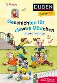 Leseprofi - Silbe für Silbe: Geschichten für clevere Mädchen, 2. Klasse