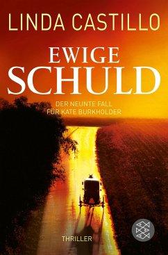 Ewige Schuld / Kate Burkholder Bd.9 - Castillo, Linda