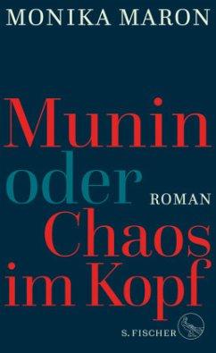 Munin oder Chaos im Kopf - Maron, Monika
