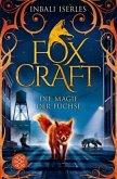 Die Magie der Füchse / Foxcraft Bd.1