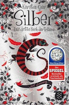 Silber - Das dritte Buch der Träume / Silber Trilogie Bd.3