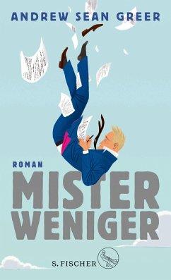 Mister Weniger - Greer, Andrew Sean
