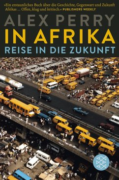 In Afrika: Reise in die Zukunft - Perry, Alex