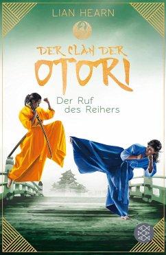 Der Ruf des Reihers / Der Clan der Otori Bd.4