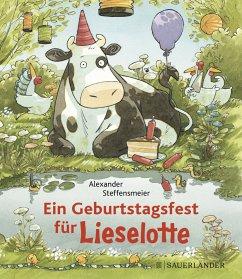 Ein Geburtstagsfest für Lieselotte (Mini) - Steffensmeier, Alexander