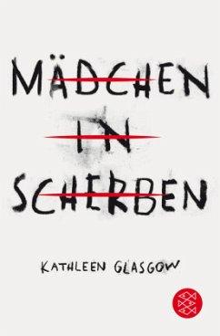 Mädchen in Scherben - Glasgow, Kathleen