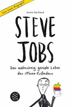 Steve Jobs - Das wahnsinnig geniale Leben des iPhone-Erfinders. Eine Comic-Biographie - Hartland, Jessie