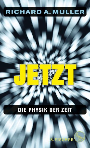 Jetzt - Muller, Richard A.