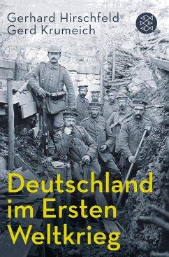 Deutschland im Ersten Weltkrieg - Hirschfeld, Gerhard; Krumeich, Gerd