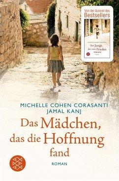 Das Mädchen, das die Hoffnung fand - Corasanti, Michelle Cohen; Kanj, Jamal
