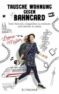 Tausche Wohnung gegen BahnCard - Müller, Leonie