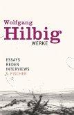Essays, Reden, Interviews / Wolfgang Hilbig Werke Bd.7