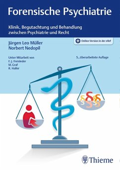 Forensische Psychiatrie (eBook, ePUB) - Müller, Jürgen Leo; Nedopil, Norbert