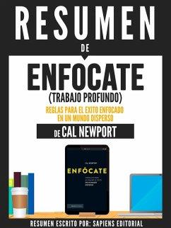 9783963130977 - Editorial, Sapiens; Editorial, Sapiens: Resumen De ´´Enfócate (Trabajo Profundo): Reglas Para El Éxito Enfocado En Un Mundo Disperso ? De Cal Newport´´ (eBook, ePUB) - Libro