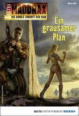 Ein grausamer Plan / Maddrax Bd.466 (eBook, ePUB)