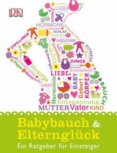 Babybauch & Elternglück (Mängelexemplar)