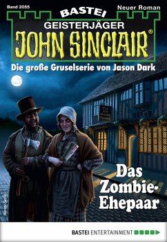 Das Zombie-Ehepaar / John Sinclair Bd.2055 (eBook, ePUB)