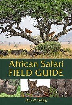 African Safari Field Guide (eBook, ePUB) - Nolting, Mark W.