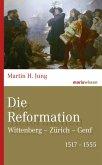 Die Reformation (eBook, ePUB)