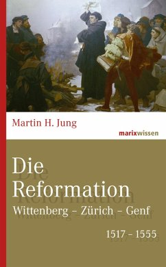 Die Reformation (eBook, ePUB) - Jung, Martin H.