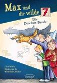 Die Drachenbande / Max und die Wilde Sieben Bd.3 (Mängelexemplar)