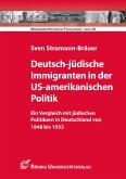 Deutsch-jüdische Immigranten in der US-amerikanischen Politik (eBook, PDF)