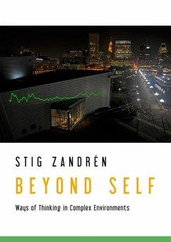 9789177850229 - Zandrén, Stig: Beyond Self - Bok