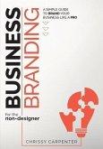 Business Branding for the Non-Designer (eBook, ePUB)