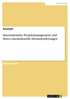 Internationales Projektmanagement und deren interkulturelle Herausforderungen