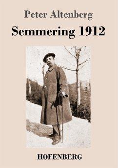 9783743721401 - Altenberg, Peter: Semmering 1912 - Buch
