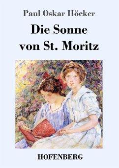 9783743721456 - Höcker, Paul Oskar: Die Sonne von St. Moritz - Buch