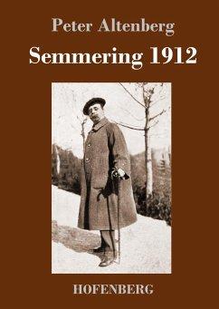 9783743721418 - Altenberg, Peter: Semmering 1912 - Buch