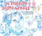 The Rubbish Dump Whale (eBook, ePUB)